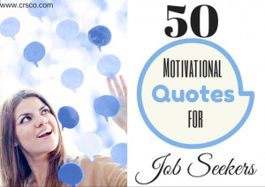 50 Motivational Quotes for Job Seekers