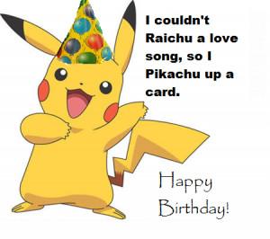 pokemon happy birthday pikachu happy birthday pikachu happy birthday ...
