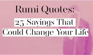 celebrated rumi quotes