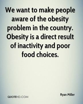 to make people aware of the obesity problem in the country. Obesity ...