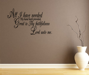 All-I-Have-Needed-Quote-Lettering-Vinyl-Wall-Decal-Scripture-Verse ...