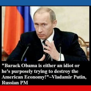 nothing to lose or gain:he is objective in his view. Putin knows Obama ...