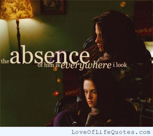 Twilight movie quote on absence