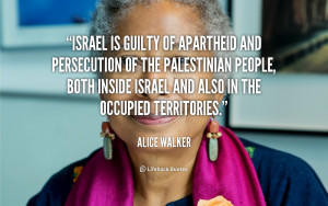 Israel is guilty of apartheid and persecution of the Palestinian ...