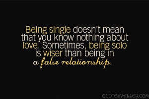 Being Single Doesn't Mean That You know Nothing About Love.