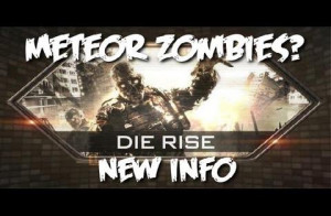 BO2 Zombies DIE RISE – New Details + New Special Zombies!