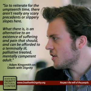 Adam Kingsmith on Death with Dignity