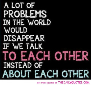 talk-to-each-other-life-quotes-sayings-pictures.jpg