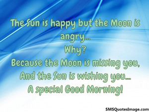 The Sun is happy but the Moon...