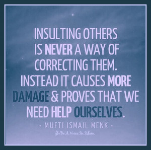 Insulting others is never a way