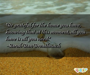 Famous Quotes About Being Grateful http://www.famousquotesabout.com ...