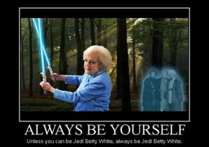 jedi betty white demotivational posters