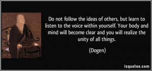 More Dogen Quotes