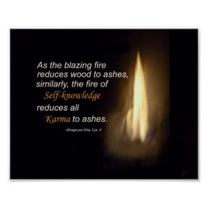 Karma Blazing Fire Self-knowledge Quote Plaque Posters