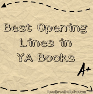 ... lines in young adult books best opening lines in young adult books