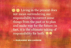 ... Our Past Quotes, Marianne Williamson, Williamson Quotes, Nice Quotes
