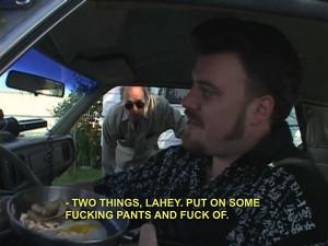 best trailer park boys quotes