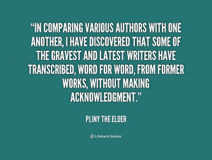 quote-Pliny-the-Elder-in-comparing-various-authors-with-one-another ...