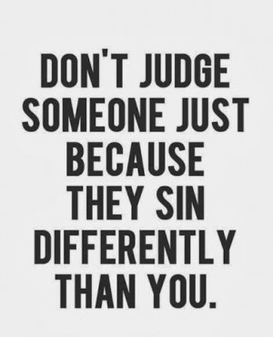 we all sin if you say you don t you re lying a sin is a sin people ...