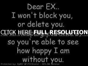ex girlfriend quotes, deep, meaning, sayings, block