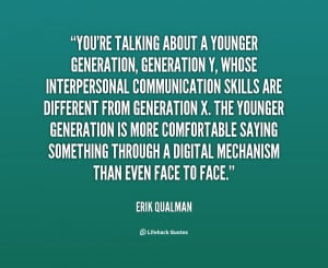 quote-Erik-Qualman-youre-talking-about-a-younger-generation-generation ...