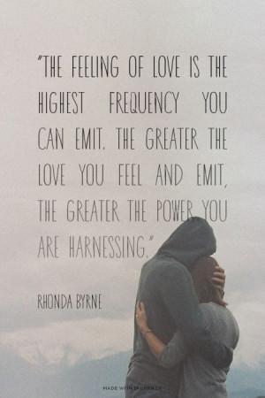 Rhonda Byrne #quotes #love