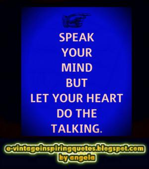 Speak Your Mind Quotes