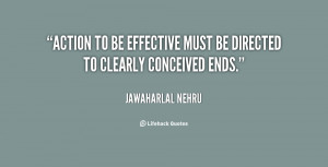 quote-Jawaharlal-Nehru-action-to-be-effective-must-be-directed-26464 ...