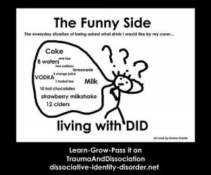 The funny side of DID (formerly multiple personality disorder) - click ...
