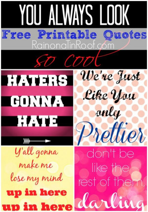 ... quotes sassy witty and fun via rainonatinroof com # printable # quotes