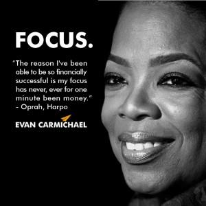 "... focus has never, ever for one minute been money."" – Oprah #Believe"