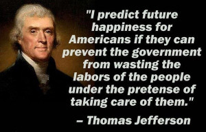 bad government results from too much government that government is ...