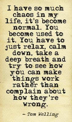... , Quotes About Stress Work, Notable Quotes, Quotes To Calm You Down