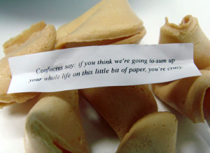 Confucius Fortune Cookie Says You're Crazy. Found at Eat Liver