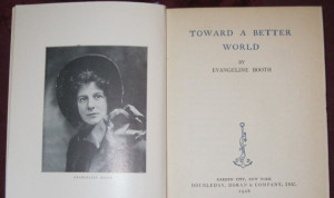 Toward A Better World, Evangeline Booth-1928 Collectible Books