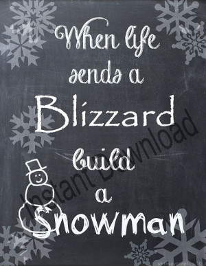 ... .etsy.com/listing/179471584/chalkboard-printable-blizzard-snow-quote