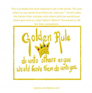 Golden Rule quote #2