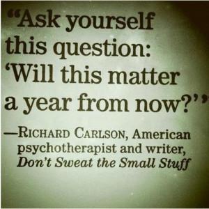 dont-sweat-the-small-stuff.jpg
