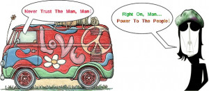 Hippie Sayings, Quotes, and Phrases