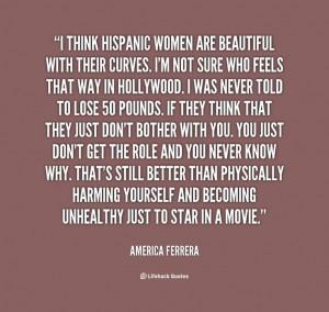 America Ferrera quote. Hispanic women are beautiful!