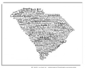 South Carolina Is Made Of Cities An d Towns Typography Map Print. SC ...