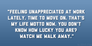 quotes deserve you picture quote feeling unappreciated quotes ...