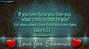 BIBLE QUOTES Luke 6:32 HD-WALLPAPERS FREE DOWNLOAD If you love those ...