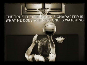 The True Test Of A Man's Character Is What He Does When No One Is ...