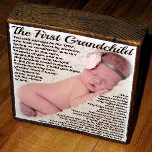 Grandmother And Granddaughter Quotes First grandchild poem for