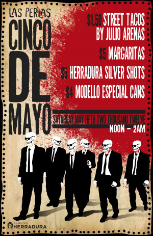 Celebrate Cinco De Mayo at Las Perlas!!! (May 5th, Noon – 2am)