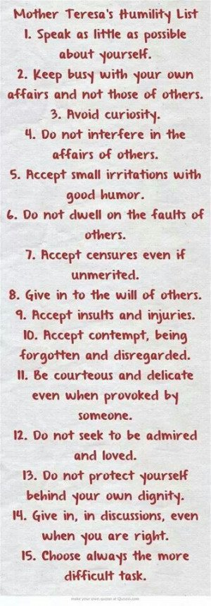 Mother Teresa's Humility List. Practice these and it will wring your ...