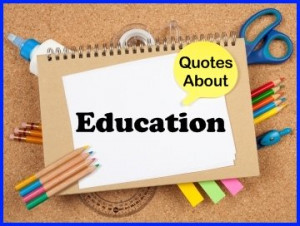 some inspiring quotes about education and general motivational quotes ...