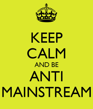 Anti Mainstream & Salah Gaul
