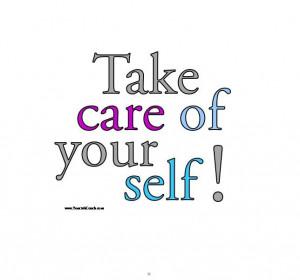 Take care of yourself! #Confidence #SelfEsteem #Positive www ...